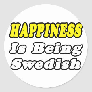 Happiness...Swedish Classic Round Sticker