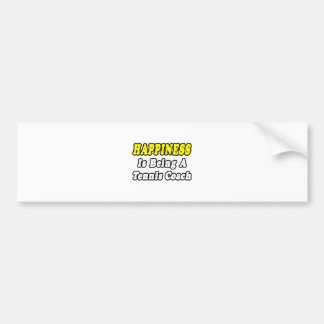 Happiness Tennis Coach Bumper Stickers