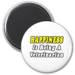Happiness...Veterinarian Fridge Magnets