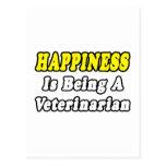 Happiness...Veterinarian Post Card