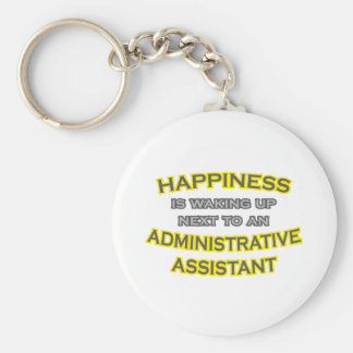 Happiness .. Waking Up .. Administrative Asst Basic Round Button Keychain