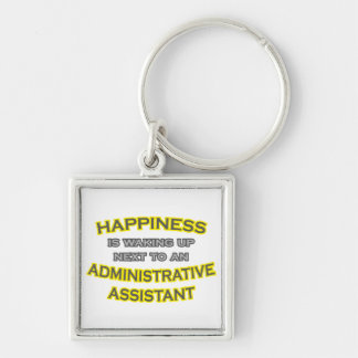 Happiness .. Waking Up .. Administrative Asst Silver-Colored Square Keychain