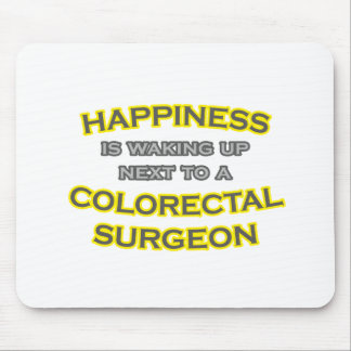 Happiness Waking Up Colorectal Surgeon Mousepads