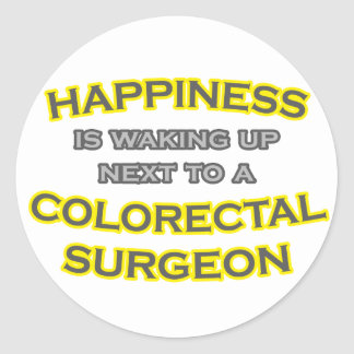 Happiness Waking Up Colorectal Surgeon Round Stickers