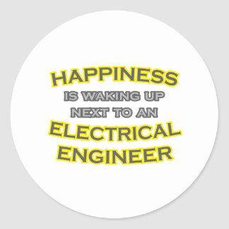 Happiness .. Waking Up .. Electrical Engineer Classic Round Sticker