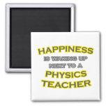 Happiness .. Waking Up .. Physics Teacher Refrigerator Magnets