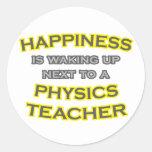 Happiness .. Waking Up .. Physics Teacher Sticker