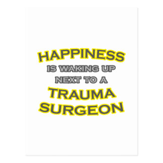 Happiness .. Waking Up .. Trauma Surgeon Postcard