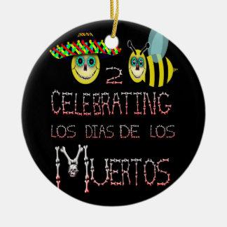 happy2bee celebrating,los dias de los muertos ceramic ornament