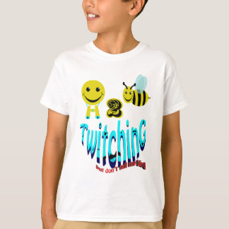 happy2bee twitching dont tell my bird T-Shirt