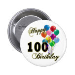 Happy 100th Birthday Gifts and Birthday Apparel 2 Inch Round Button