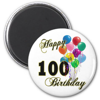 Happy 100th Birthday Gifts and Birthday Apparel 2 Inch Round Magnet
