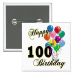 Happy 100th Birthday Gifts and Birthday Apparel 2 Inch Square Button