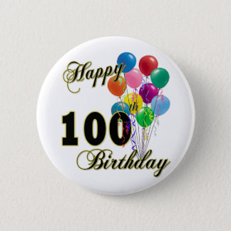 Happy 100th Birthday Gifts and Birthday Apparel Button