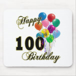 Happy 100th Birthday Gifts and Birthday Apparel Mouse Pad