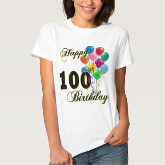 Happy 100th Birthday Gifts and Birthday Apparel T Shirt