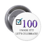 Happy 100th Birthday Pinback Buttons