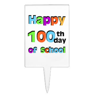 Happy 100th Day of School Cake Topper