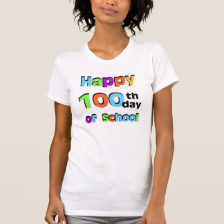 Happy 100th Day of School T-shirts