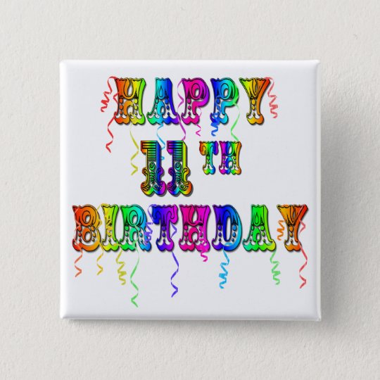 Happy 11th Birthday Balloons Button