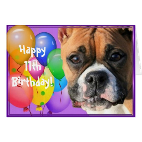 Happy 11th Birthday Boxer Dog greeting card
