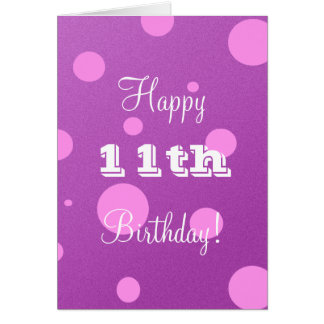 Happy 11th Birthday Card for Girl