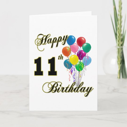 Happy 11th Birthday Gifts And Apparel Card