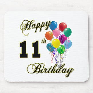 Happy 11th Birthday Gifts and Birthday Apparel Mouse Pad