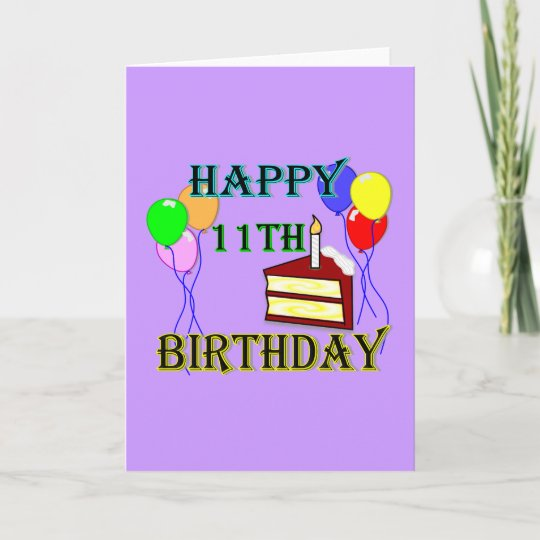 Happy 11th Birthday With Cake Balloons And Candle Card