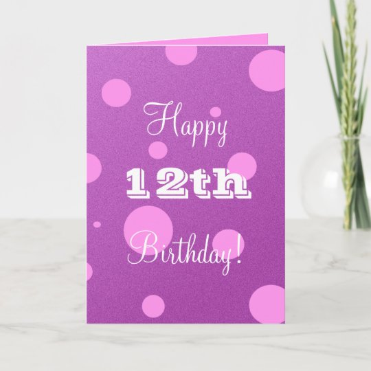 Happy 12th Birthday Card For Girl Zazzle