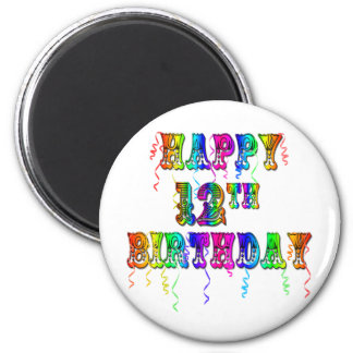 Happy 12th Birthday Gifts and Birthday Apparel Magnet