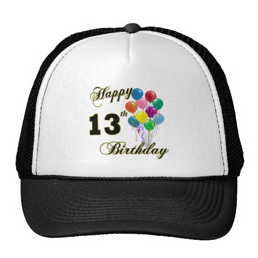 Happy 13th Birthday Gifts and Birthday Apparel Trucker Hat