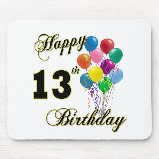 Happy 13th Birthday Gifts and Birthday Apparel Mouse Pad