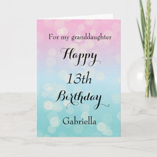 Happy 13th Birthday Granddaughter Card