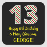[ Thumbnail: Happy 13th Birthday & Merry Christmas, Custom Name Sticker ]