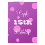 Happy 15th Birthday Card for Girl