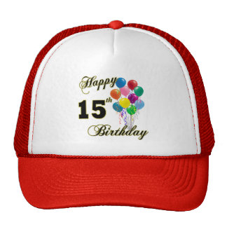 Happy 15th Birthday Gifts and Birthday Apparel Trucker Hat
