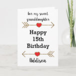"""Happy 15th Birthday Granddaughter Card<br><div class=""""desc"""">A pretty Happy 15th birthday granddaughter card, which you can easily personalize with her name. Features glittery arrows with hearts. Inside this 15th birthday granddaughter card, it says """"Wishing you love, happiness and laughter today and every day!!"""" You can easily personalize your birthday message inside the card as well if...</div>"""
