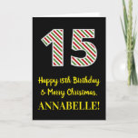 [ Thumbnail: Happy 15th Birthday & Merry Christmas, Custom Name Card ]
