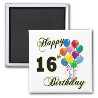 Happy 16th Birthday Gifts and Birthday Apparel 2 Inch Square Magnet