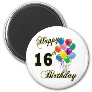 Happy 16th Birthday Gifts and Birthday Apparel Magnet