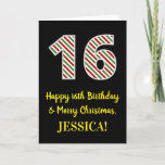 [ Thumbnail: Happy 16th Birthday & Merry Christmas, Custom Name Card ]