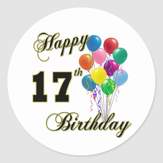 Happy 17th Birthday Design With Balloons Classic Round Sticker