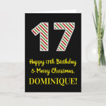 [ Thumbnail: Happy 17th Birthday & Merry Christmas, Custom Name Card ]