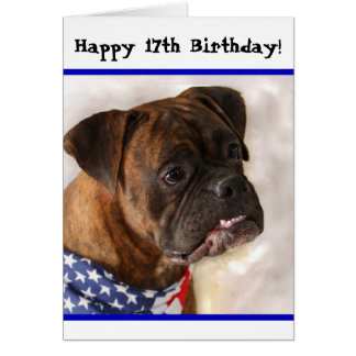 Happy 17th Birthday Patriotic Boxer greeting card