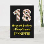 [ Thumbnail: Happy 18th Birthday & Merry Christmas, Custom Name Card ]