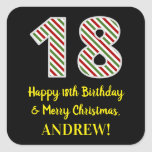 [ Thumbnail: Happy 18th Birthday & Merry Christmas, Custom Name Sticker ]