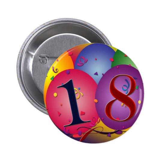 Happy 18th Birthday! Pinback Button