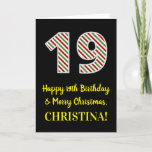 [ Thumbnail: Happy 19th Birthday & Merry Christmas, Custom Name Card ]
