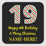 [ Thumbnail: Happy 19th Birthday & Merry Christmas, Custom Name Sticker ]